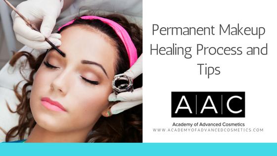 permanent makeup healing process and tips